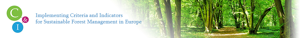 Implementing Criteria and Indicators for Sustainable Forest Management in Europe